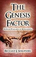 The Genesis Factor, Biblical Principles of Relationship