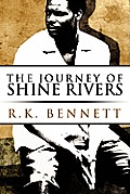 The Journey of Shine Rivers