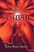Ambar: An Almost-Earth Story