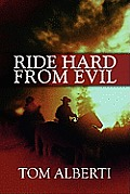 Ride Hard from Evil