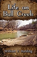 Life on Bull Creek