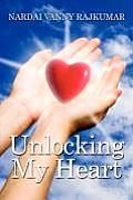 Unlocking My Heart