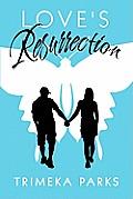 Love's Resurrection