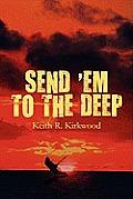 Send 'em to the Deep
