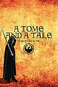 A Tome and a Tale