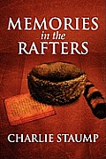 Memories in the Rafters