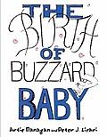 The Birth of Buzzard Baby