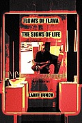Flows of Flava: The Signs of Life