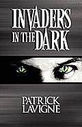 Invaders in the Dark