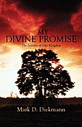 My Divine Promise: The Serenity of Our Kingdom