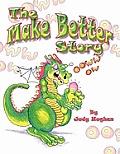 The Make Better Story