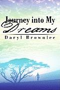 Journey Into My Dreams