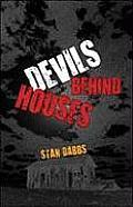 Devils Behind Houses