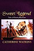 Sweet Legend: Tales of Charity Rackham