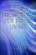 Sixteen Prosperities for Better Living