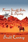 Famous Sheriff Blake & Deputies