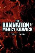 The Damnation of Mercy Kilwick