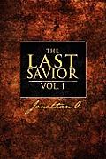 The Last Savior Vol. 1