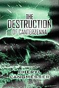 The Destruction of Canterzenna