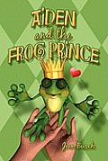 Aiden and the Frog Prince