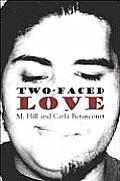 Two-Faced Love