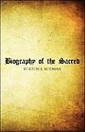 Biography of the Sacred