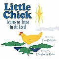 Little Chick: Learns to Trust in the Lord