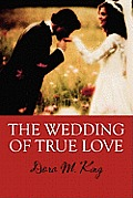 The Wedding of True Love