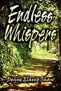 Endless Whispers