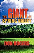 The Giant of Spring Valley