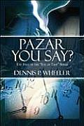 Pazar You Say?: The First in the Eye of Time Series