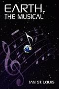 Earth, the Musical