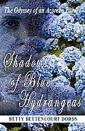 Shadows of Blue Hydrangeas