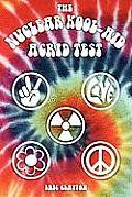 Nuclear Kool-Aid Acrid Test