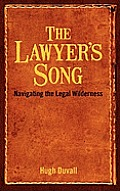 Lawyers Song Navigating the Legal Wilderness