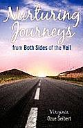 Nurturing Journeys from Both Sides of the Veil