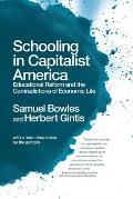 Schooling in Capitalist America (Rev 11 Edition)