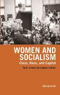 Women and Socialism (Revised and Updated Edition): Marxism, Feminism, and Women's Liberation