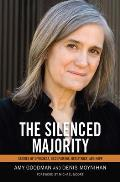 Silenced Majority Stories of Uprisings Occupations Resistance & Hope