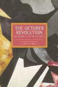 The October Revolution in Prospect and Retrospect: Interventions in Russian and Soviet History