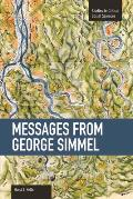 Messages from Georg Simmel (Studies in Critical Social Sciences)