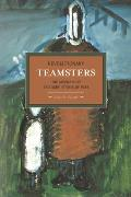 Historical Materialism Book #53: Revolutionary Teamsters: The Minneapolis Teamsters Strike of 1934
