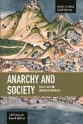 Studies in Critical Social Sciences #55: Anarchy and Society: Reflections on Anarchist Sociology