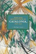 Historical Materialism Book #58: War and Revolution in Catalonia, 1936-1939