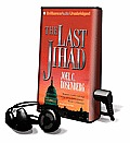 The Last Jihad [With Earbuds]