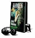 Broken [With Earbuds]