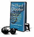 The Third Chapter: Passion, Risk, and Adventure in the 25 Years After 50 [With Earbuds]