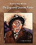 Between Two Worlds: The Legend of Quanah Parker