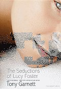 The Seductions of Lucy Foster