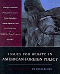 Issues for Debate in American Foreign Policy: Selections from the CQ Researcher